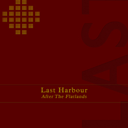 Last Harbour - After The Flatlands