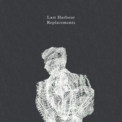 Last Harbour - Replacements single